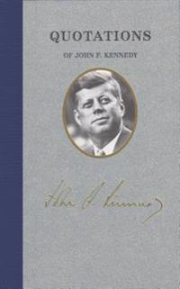 Quotations of John F. Kennedy