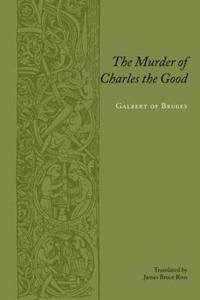 The Murder Of Charles The Good