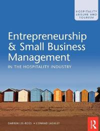 Entrepreneurship and Small Business Management in the Hospitality Industry