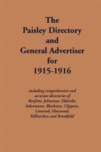 The Paisley Directory and General Advertiser for 1915-1916