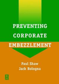 Preventing Corporate Embezzlement