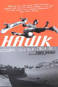 Hawk: Occupation: Skateboarder