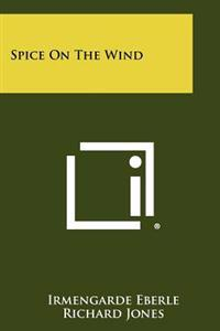 Spice on the Wind