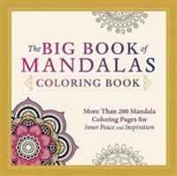 The Big Book of Mandalas Coloring Book