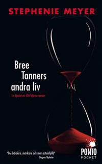 Bree Tanners andra liv