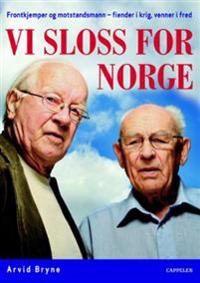 Vi sloss for Norge