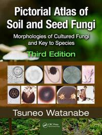 Pictorial Atlas of Soil and Seed Fungi
