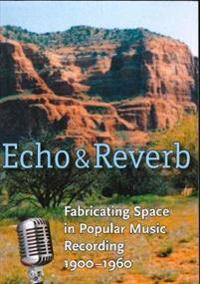 Echo and Reverb