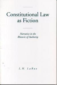 Constitutional Law As Fiction