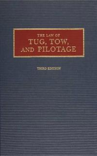 The Law of Tug, Tow, and Pilotage