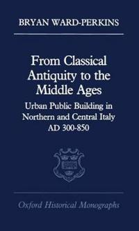 From Classical Antiquity to the Middle Ages