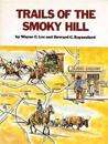 Trails of the Smoky Hill