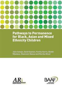 PATHWAYS TO PERMANENCE FOR BLACK ASIAN &