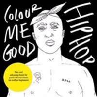 Colour Me Good Hip Hop - colour-me-good-hip-hop