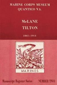 Register of McLane Tilton Papers 1861-1914