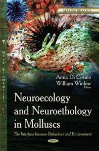 Neuroecology and Neuroethology in Molluscs