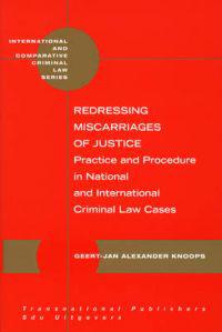 Redressing Miscarriages of Justice