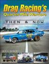 Drag Racing's Quarter-Mile Warriors