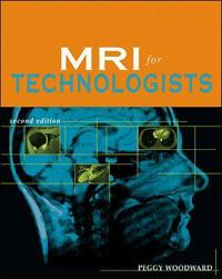 Mri for Technologists