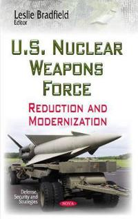 U.S. Nuclear Weapons Force