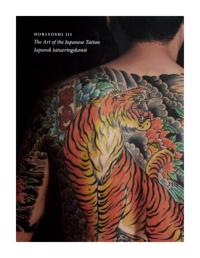 The art of the Japanese Tattoo = Japansk tatueringskonst