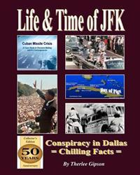 Life & Time of JFK: Conspiracy in Dallas
