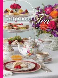 Afternoon Tea: Delicious Recipes for Scones, Savories & Sweers