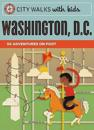 City Walks With Kids: Washington, D.C.