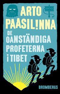 De oanständiga profeterna i Tibet