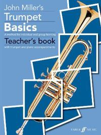 Trumpet Basics: B-Flat Trumpet or Cornet: A Method for Individual and Group Learning, with Trumpet and Piano Accompaniments