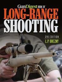 Gun Digest Book of Long-Range Shooting