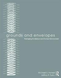 Grounds and Envelopes