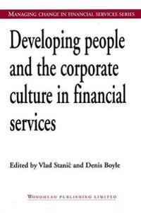 Developing People and the Corporate Culture in Financial Services