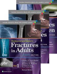Rockwood and Green's Fractures in Adults +  Rockwood and Wilkin's Fractures in Children