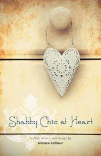 Shabby Chic at Heart