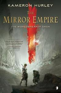 The Mirror Empire: Worldbreaker Saga 1
