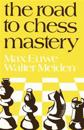 The Road to Chess Mastery