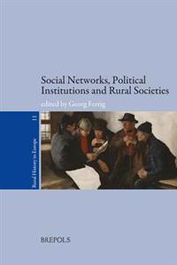 Social Networks, Political Institutions, and Rural Societies