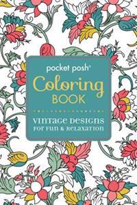 Pocket Posh Coloring Book: Vintage Designs for Fun & Relaxation