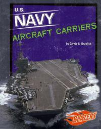 U.S. Navy Aircraft Carriers