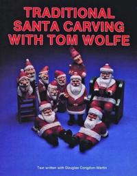 Traditional Santa Carving With Tome Wolfe