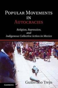 Popular Movements in Autocracies