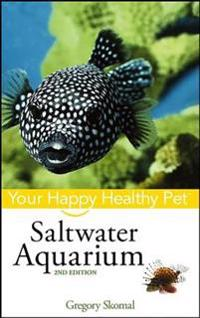 Saltwater Aquarium: Your Happy Healthy Pet
