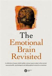 The Emotional Brain Revisited