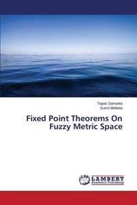 Fixed Point Theorems on Fuzzy Metric Space