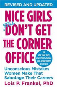 Nice Girls Don't Get the Corner Office