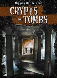 Crypts and Tombs