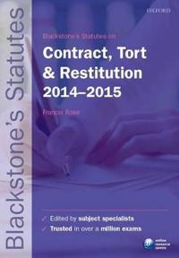Blackstone's Statutes on Contract, Tort & Restitution, 2014-2015