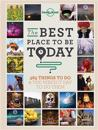 Lonely Planet the Best Place to Be Today