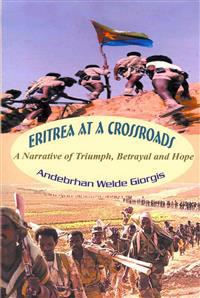 Eritrea at a Crossroads
